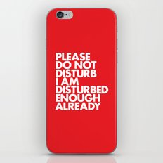PLEASE DO NOT DISTURB I … iPhone & iPod Skin