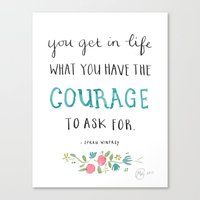 You Get In Life What You… Canvas Print