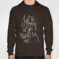 STAND BY ME Hoody