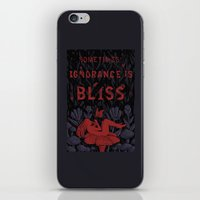 Ignorance Is Bliss iPhone & iPod Skin