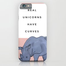 Real Unicorns Have Curves iPhone 6 Slim Case