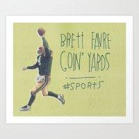 Brett Favre Goin' Yards Art Print