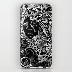 My Skin Is Tingly Because I Have So Much to Tell You iPhone & iPod Skin