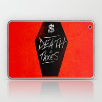 Death & Taxes Laptop & iPad Skin
