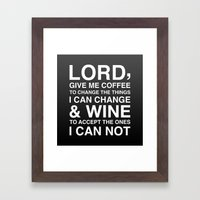 Lord give me wine Framed Art Print