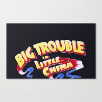 Big Trouble In Little Ch… Canvas Print