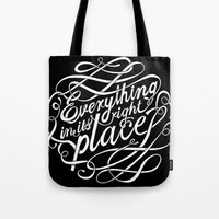 Everything In It's Right… Tote Bag