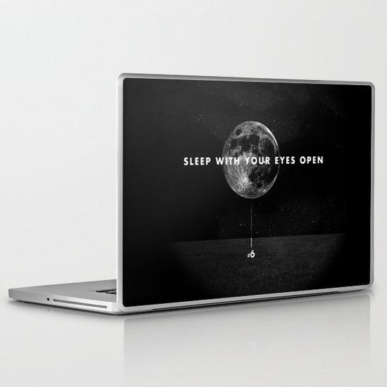 Sleep With Your Eyes Open Laptop & iPad Skin