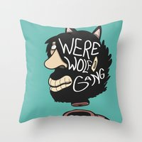 We're a Wolf Gang Throw Pillow
