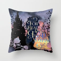 For Beauty Is Found Within Throw Pillow