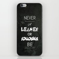 NVR A LDR OR FLWR B iPhone & iPod Skin