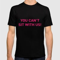 Mean Girls #10 – Sit P… Mens Fitted Tee Black SMALL