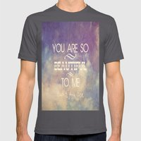 You Are So Beautiful... To Me Mens Fitted Tee Asphalt SMALL
