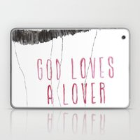 God Loves A Lover Laptop & iPad Skin