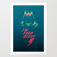 I'm Your Daddy Art Print