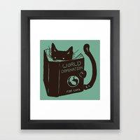 World Domination For Cat… Framed Art Print