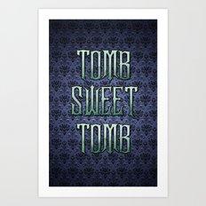 Haunted Mansion - Tomb Sweet Tomb Art Print