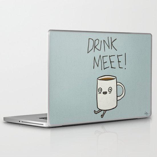 Drink Me Coffee Laptop & iPad Skin