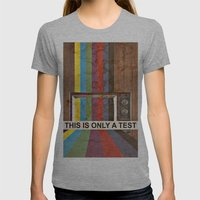 This Is Only A Test Womens Fitted Tee Athletic Grey SMALL