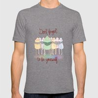 Don't Forget To Be Yourself Mens Fitted Tee Tri-Grey SMALL