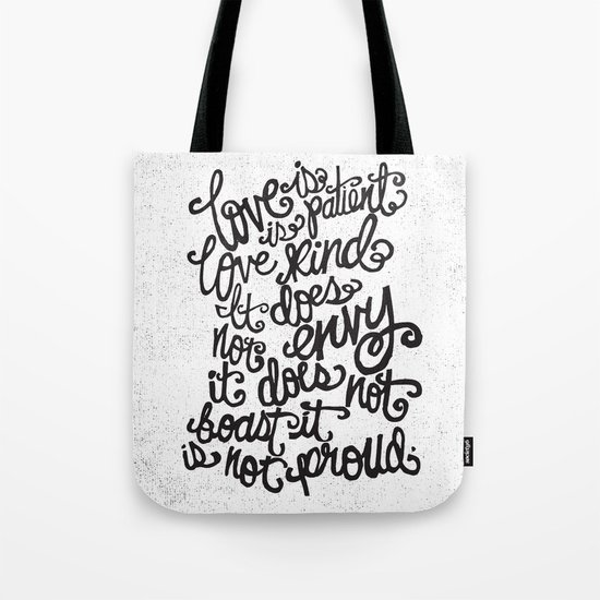 LOVE IS PATIENT... Tote Bag