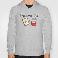 Happiness Is Toast & Jam Hoody
