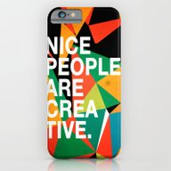 Nice People Are Creative iPhone 6 Slim Case
