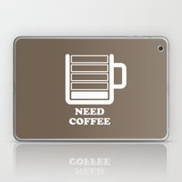 Need Coffee Laptop & iPad Skin