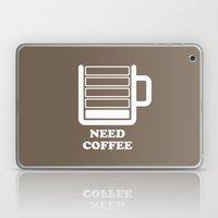 Need Coffee Laptop & iPad Skin