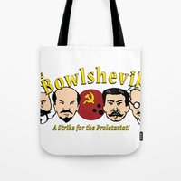 The Bowlsheviks (A Strik… Tote Bag