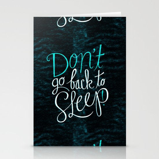 Don't Go Back To Sleep! Stationery Card