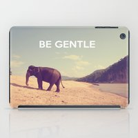 Be Gentle iPad Case
