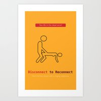 Disconnect to Reconnect Art Print