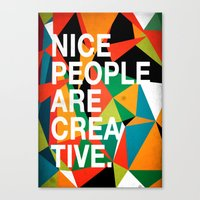 Nice People Are Creative Canvas Print