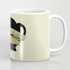 There Is Always Time For Tea Mug