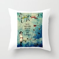 A dream and a miracle Throw Pillow