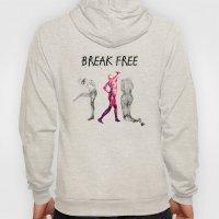 Break Free  Hoody