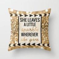 She Leaves A Little Spar… Throw Pillow