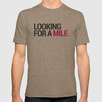 Looking for a MILF Mens Fitted Tee Tri-Coffee SMALL