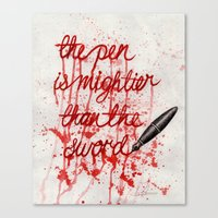 The Pen Is Mightier Than… Canvas Print
