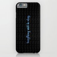 Everything Will Be Okay iPhone 6 Slim Case