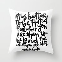 IT IS BETTER TO BE... Throw Pillow