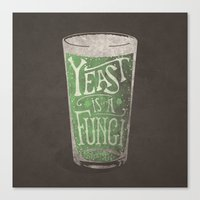 St. Patricks Variation - Yeast is a Fungi Canvas Print