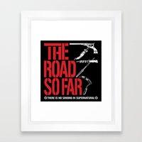The Road So Far Framed Art Print