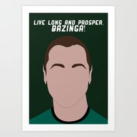 Live Long and Prosper, Bazinga! Art Print