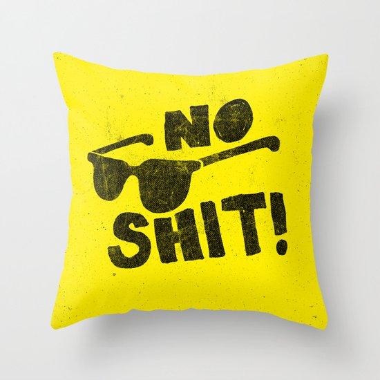 No Shit Shades! Throw Pillow