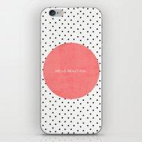 HELLO BEAUTIFUL - POLKA … iPhone & iPod Skin