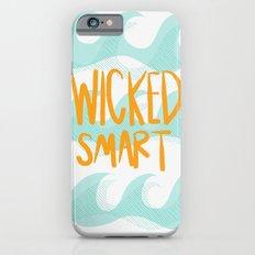 wicked smart iPhone 6 Slim Case