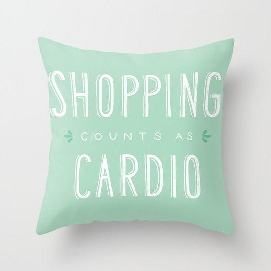 Shopping Counts As Cardio Throw Pillow