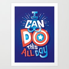 I can do this all day Art Print